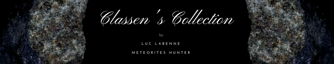 Classen's Collection by Luc Labenne Meteorites Hunter